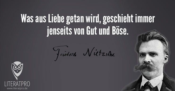 Spruch: Was aus Liebe getan wird (Friedrich Nietzsche) | LiteratPro