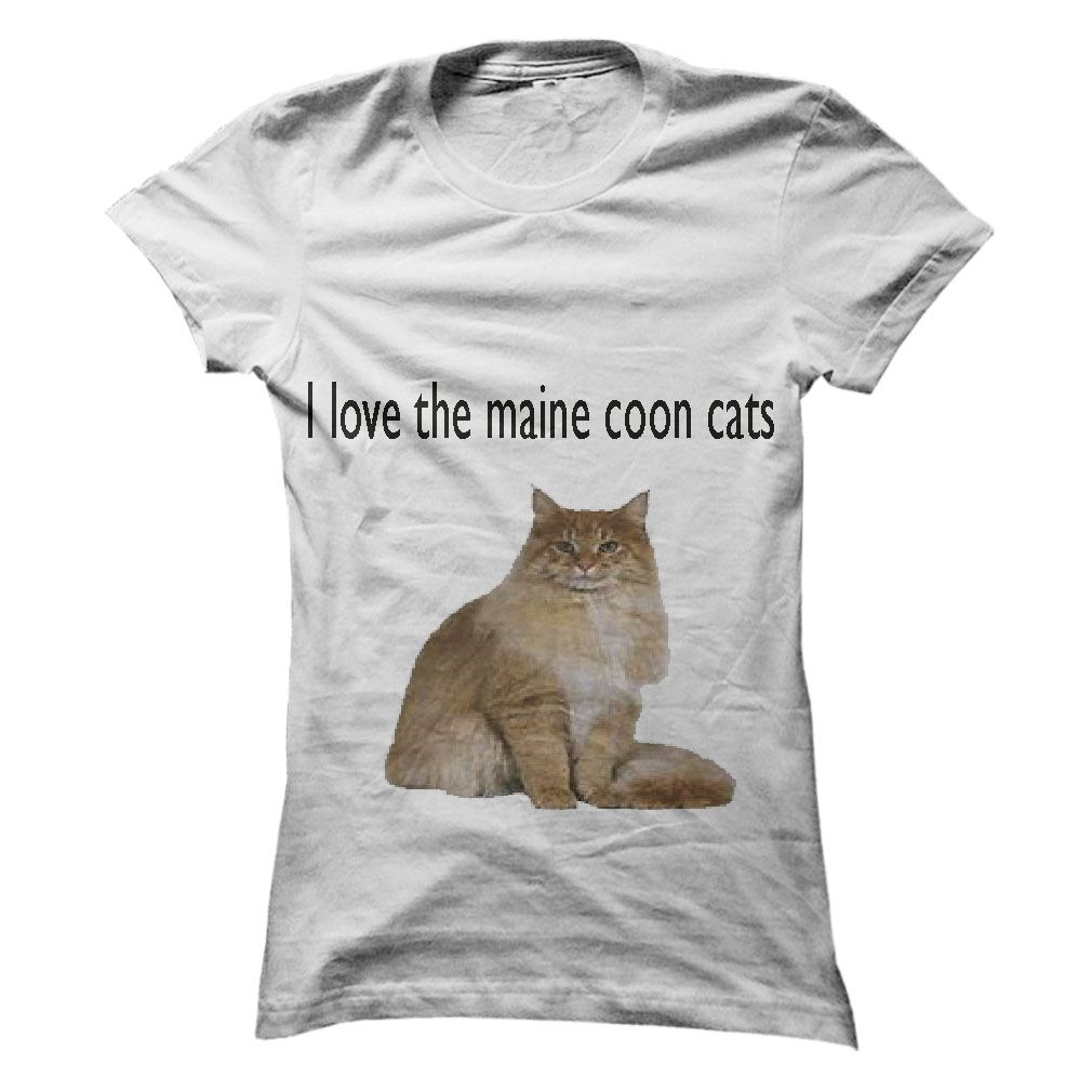 I love the maine coon cats very much T-Shirts, Hoodies, Sweaters