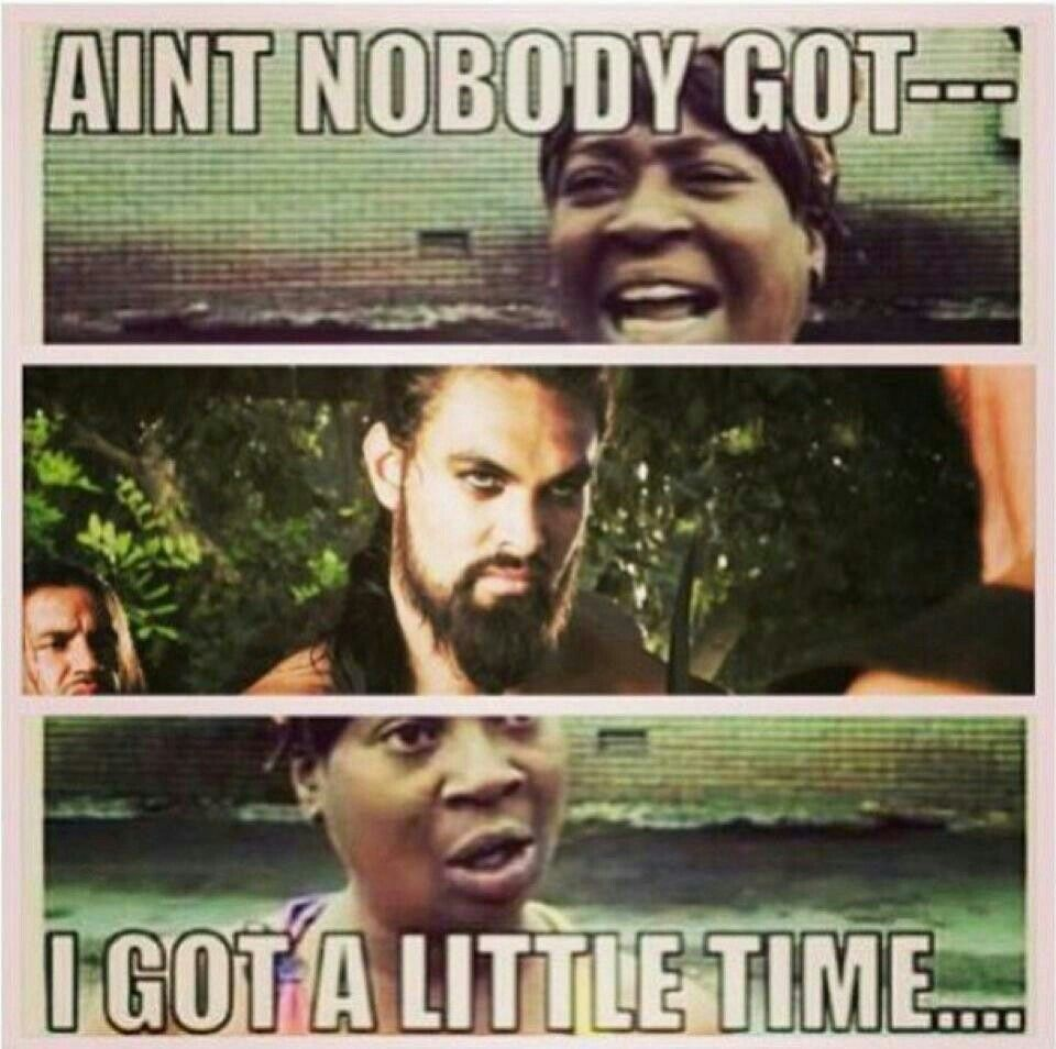 Oh we gots time for Jason Momoa!