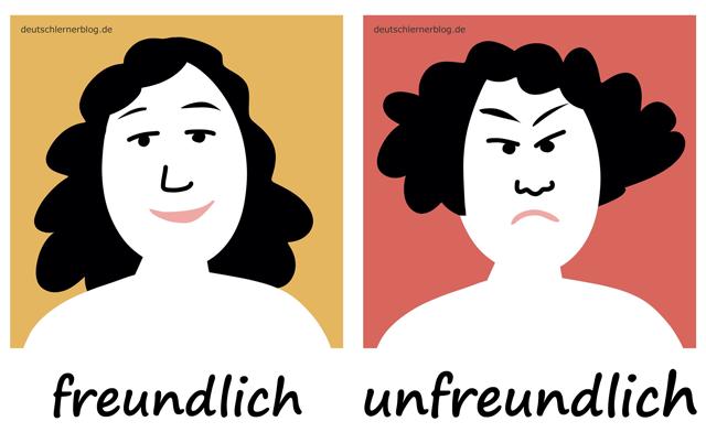 freundlich - unfreundlich - Adjektive - Deutsch Adjektive - deutsche Adjektive - Adjektive Deutsch - Adjektive Übungen - Wortschatz Deutsch - Adjektive Bilder - Adjektive mit Bildern