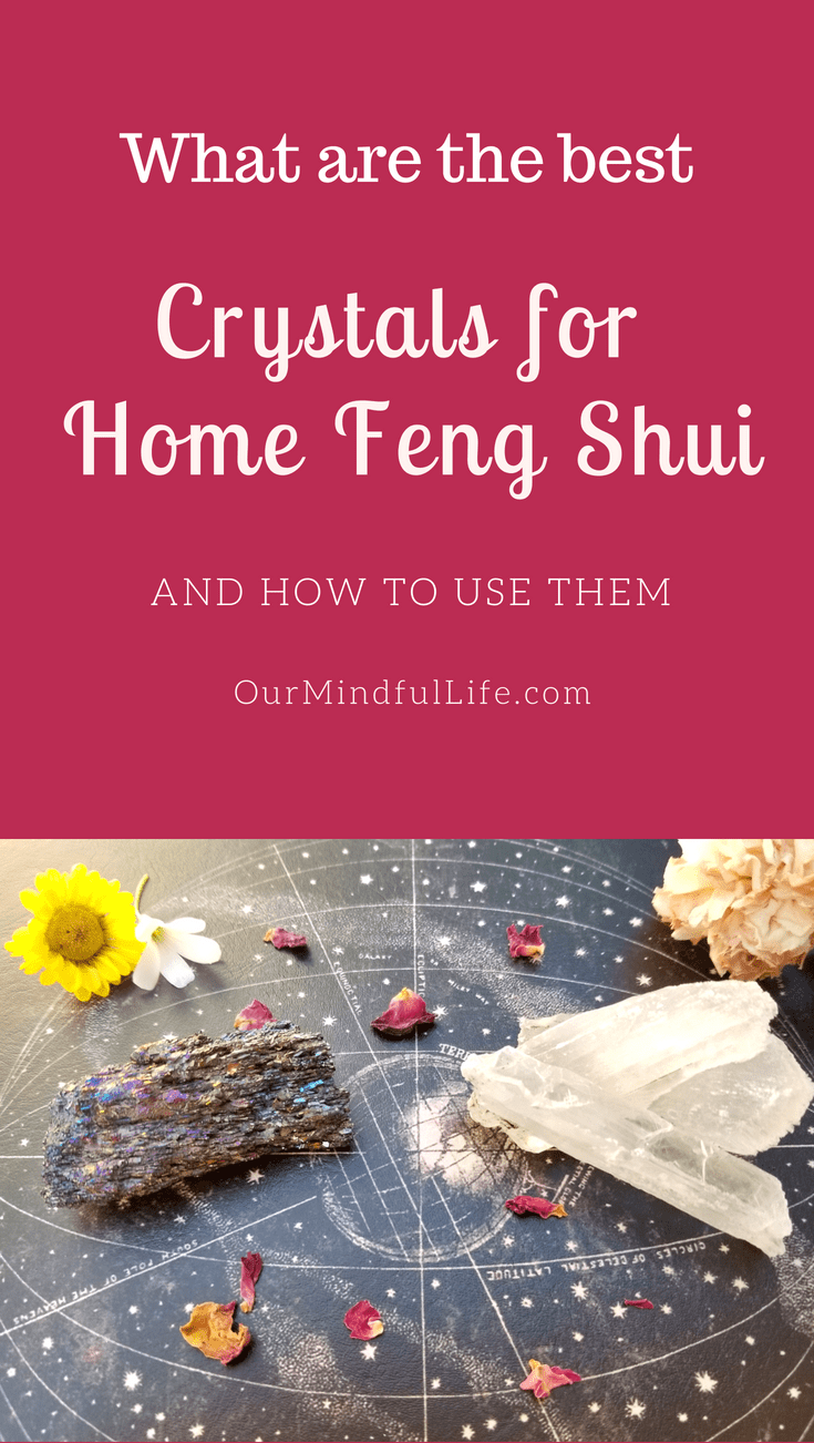How to use healing crystals to enhance your home Feng Shui ...