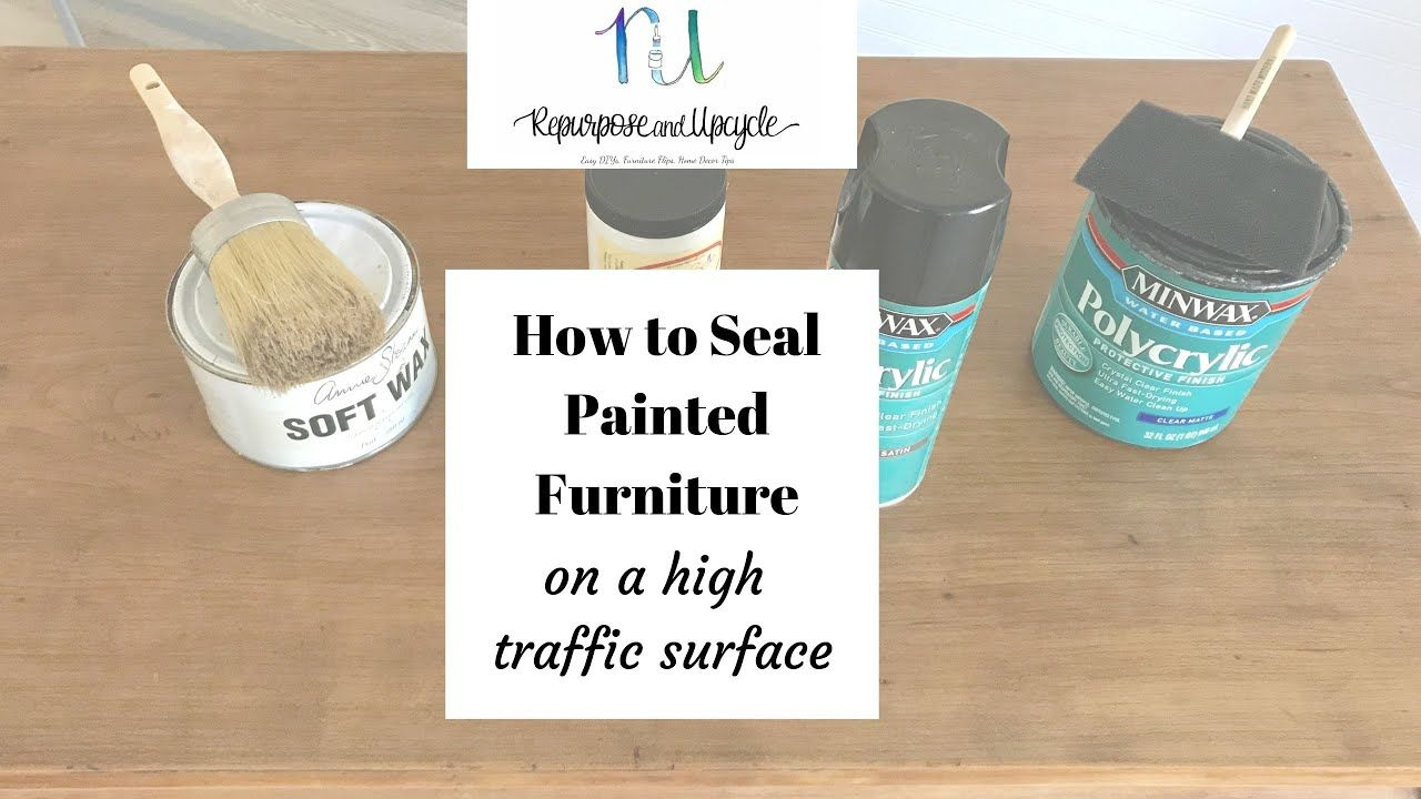 How To Seal Painted Or Unpainted Furniture For A Lot Of Use Youtube In 2020 Unpainted Furniture Distressing Painted Wood Chalk Paint Kitchen Table
