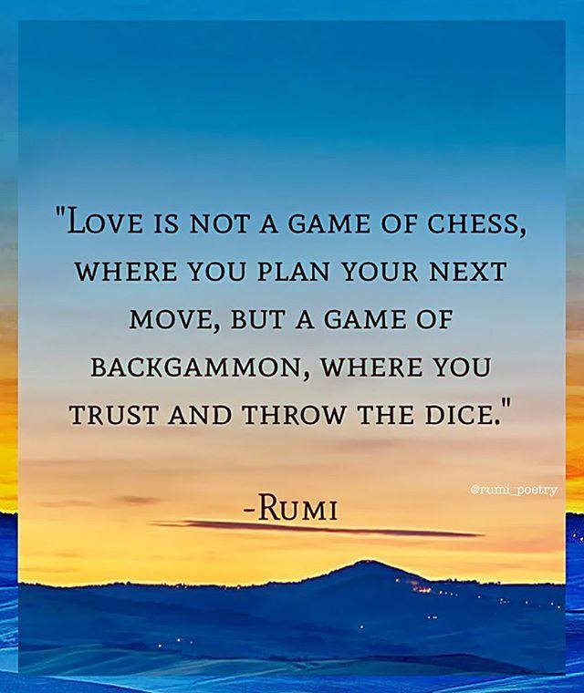 Love Is Not A Game Rumi Poetry Rumi Quoteoftheday Rumiquotes Wordstoliveby Wordsofwisdom Sufi Meditation Spiritual Rumi Poetry Rumi Love Quotes Rumi Quotes