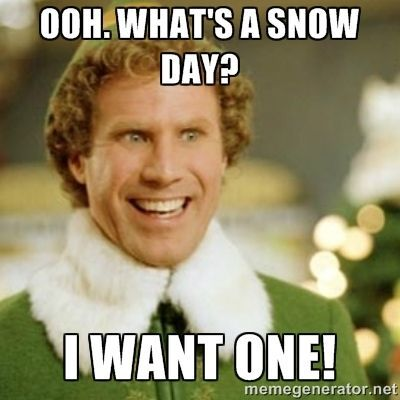 The Teaching Oasis Top Secret Snow Day Missions Buddy The Elf Meme Buddy The Elf Elf Memes