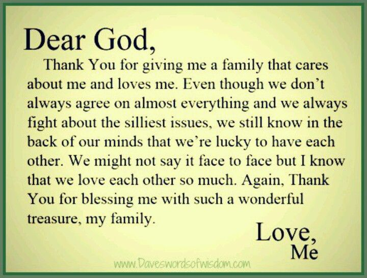 Dear God, Thank You For Giving Me A Family That Cares
