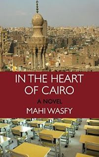Literary Flits: In The Heart Of Cairo by Mahi Wasfy + Giveaway