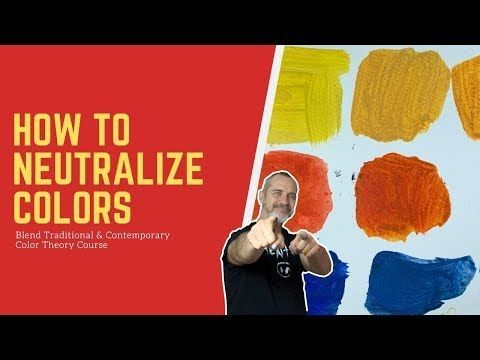 How To Neutralize Colors  BEGINNER Color Theory TUTORIAL  Color theory