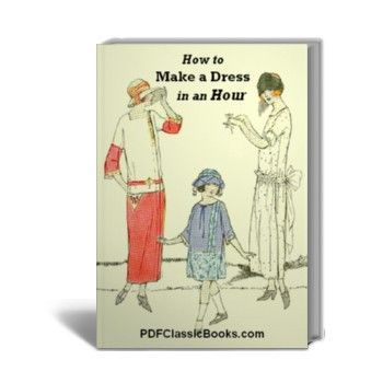 How to Make a Dress in an Hour: 17 Flapper Style Sewing Patterns ...