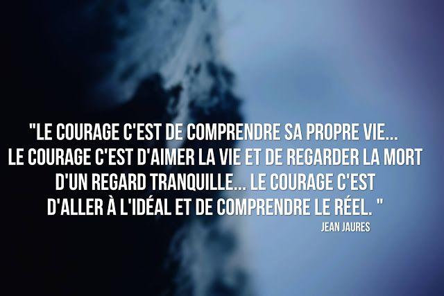 le courage citation