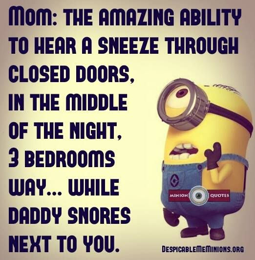 Quotes For Moms Endearing Funny Mom Quotes  Moms Are With Amazing Abilities  Minion Quotes