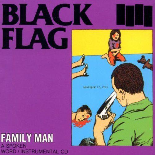 Black Flag Family Man Black Flag Album Covers Family Guy