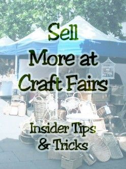 Craft Fair Vendor Sales Tips and Booth Ideas #craftfairs