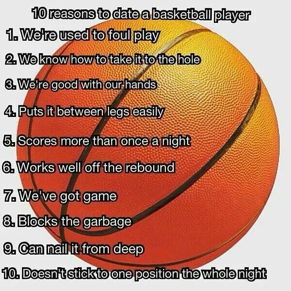 Here S Why Ladies Should Date Us Basketball Players Basketball Players Quotes Basketball Players Basketball Workouts