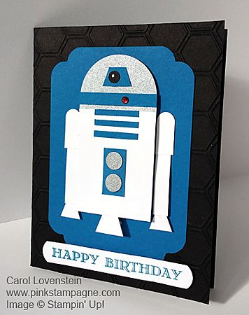Star Wars R2D2 Punch Art   February Card Class   Masculine / Guy    Inspiration from Rosemarie Diehl   By Carol Lovenstein   Pinkstampagne.com   Stampin' Up Card Idea