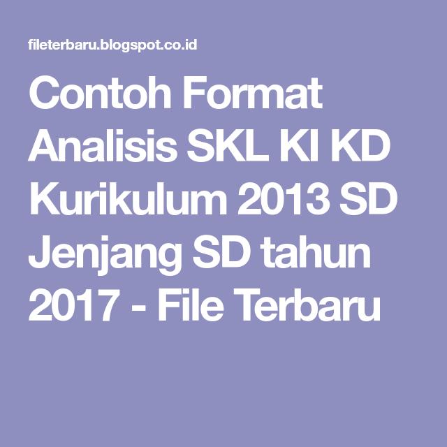Contoh Format Analisis Skl Ki Kd Kurikulum 2013 Sd Jenjang Sd Tahun