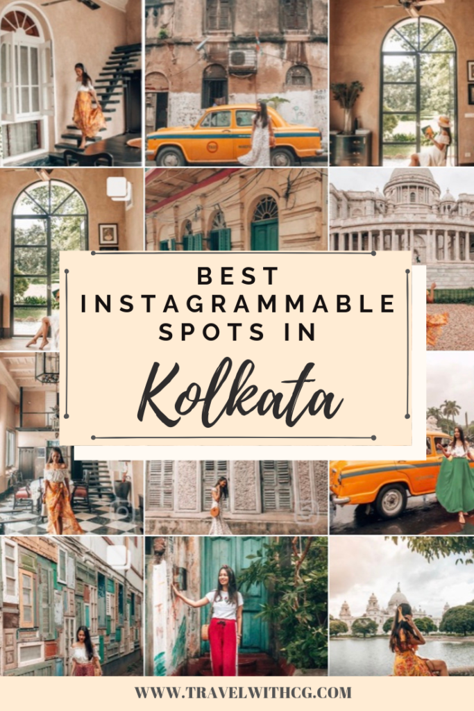 10 Best Instagrammable Spots In Kolkata India Kolkata Travel Travel Inspiration