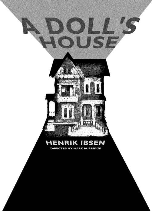A Doll S House Henrik Ibsen You Have Never Loved Me You Have