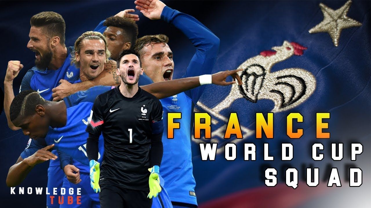 2018 Fifa World Cup Squad France Final Official 23 Man Provisional Squad Didier Deschamps Names 23 Players For F Fifa World Cup France Fifa World Cup France