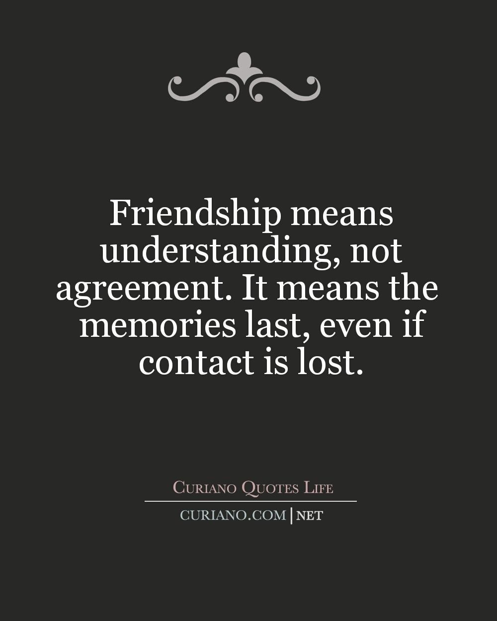 Quotes About Moving On From A Friendship This Blog Curiano Quotes Life Shows Quotes Best Life Quote
