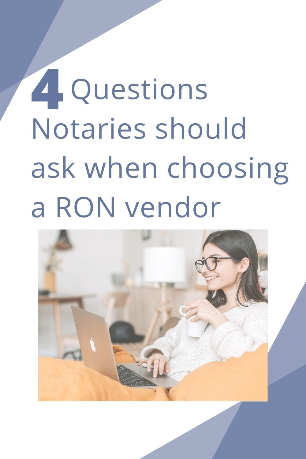 Four questions notaries should ask when choosing a ron