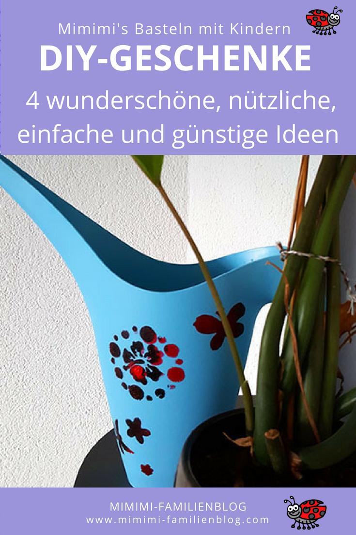 Geschenke basteln mit Kindern günstig, einfach und schnell. 4 ...