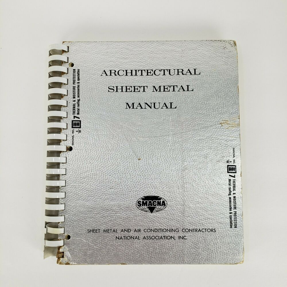 Vintage Architectural Sheet Metal Manual 1977 Smacna 2nd Second Edition Spiral In 2021 Book Repair Spiral Bound Spiral