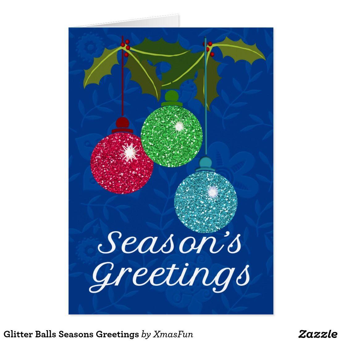 Glitter Balls Seasons Greetings Card | Christmas and Holiday Cards ...