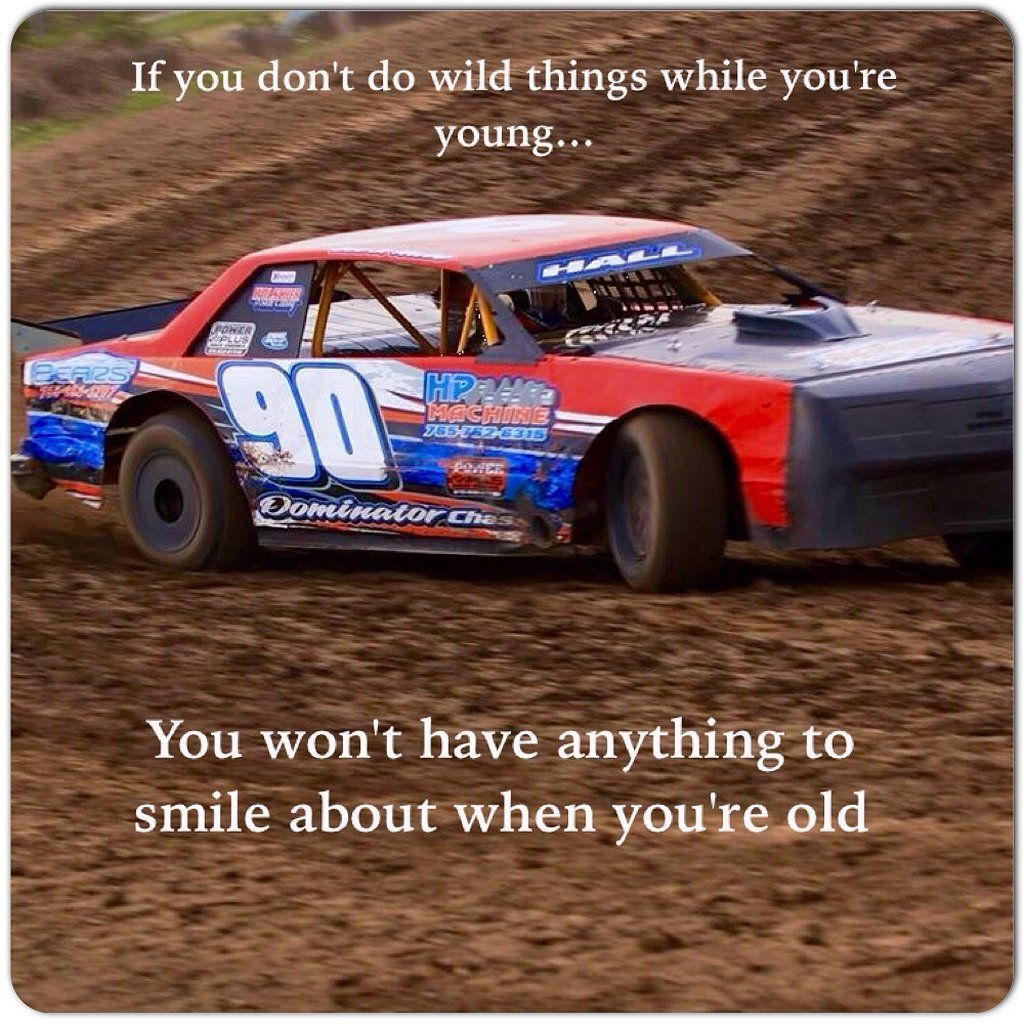 34 Racing Quotes Dirt Track Funny Https Www Mobmasker Com 34 Racing Quotes Dirt Track Funny Racing Quotes Dirt Track Cars Racing