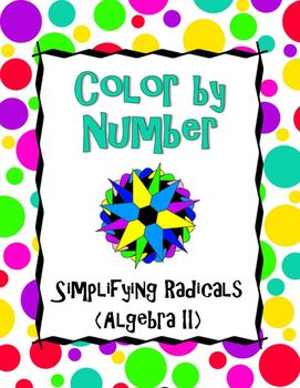 With this activity, students will simplify radicals and then color their answers on the picture according to the directions to reveal a beautiful, colorful mandala! Even unmotivated students enjoy coloring, so this activity is a great way to get even the most challenging students engaged in practicing their skills.