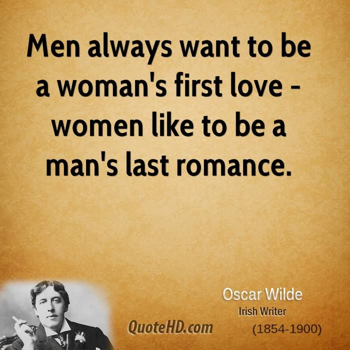 Love Quotes For Women Classy Men Always Want To Be A Woman's First Love  Women Like To Be A