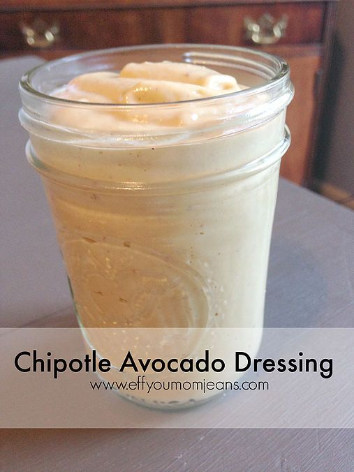 Eff You Mom Jeans - Katie Rollins   Avocado Chipotle Dressing