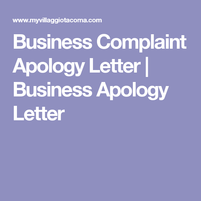 Business Complaint Apology Letter  Business Apology Letter