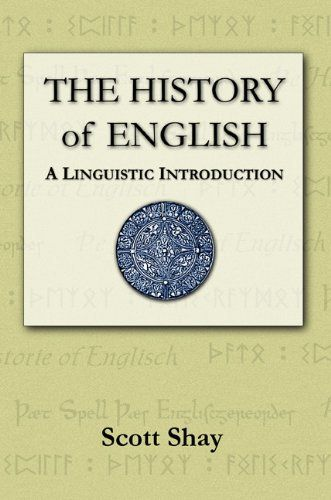 The history of english a linguistic introduction by scott shay the history of english a linguistic introduction by scott shay httpamazondpb004blj866refcmswrpidpez5isb1nfaake fandeluxe Images