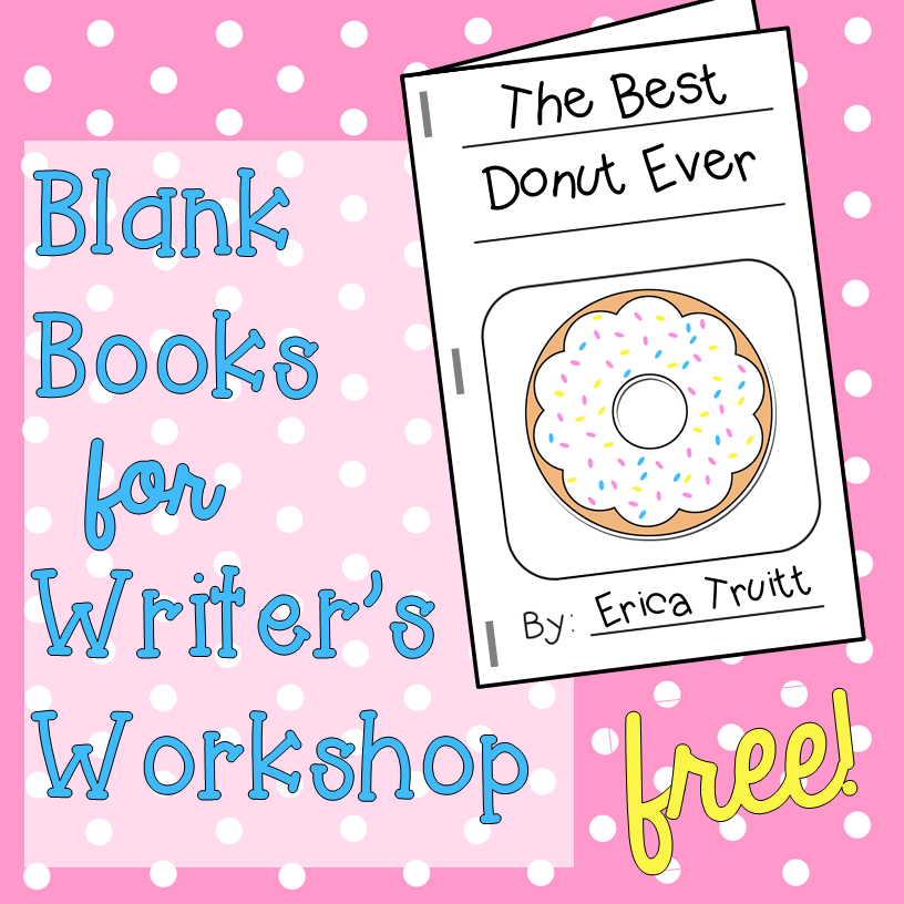 FREE Blank Books for Writer's Workshop in the Kindergarten, First Grade, or Second Grade Clasroom by The Simplified Classroom