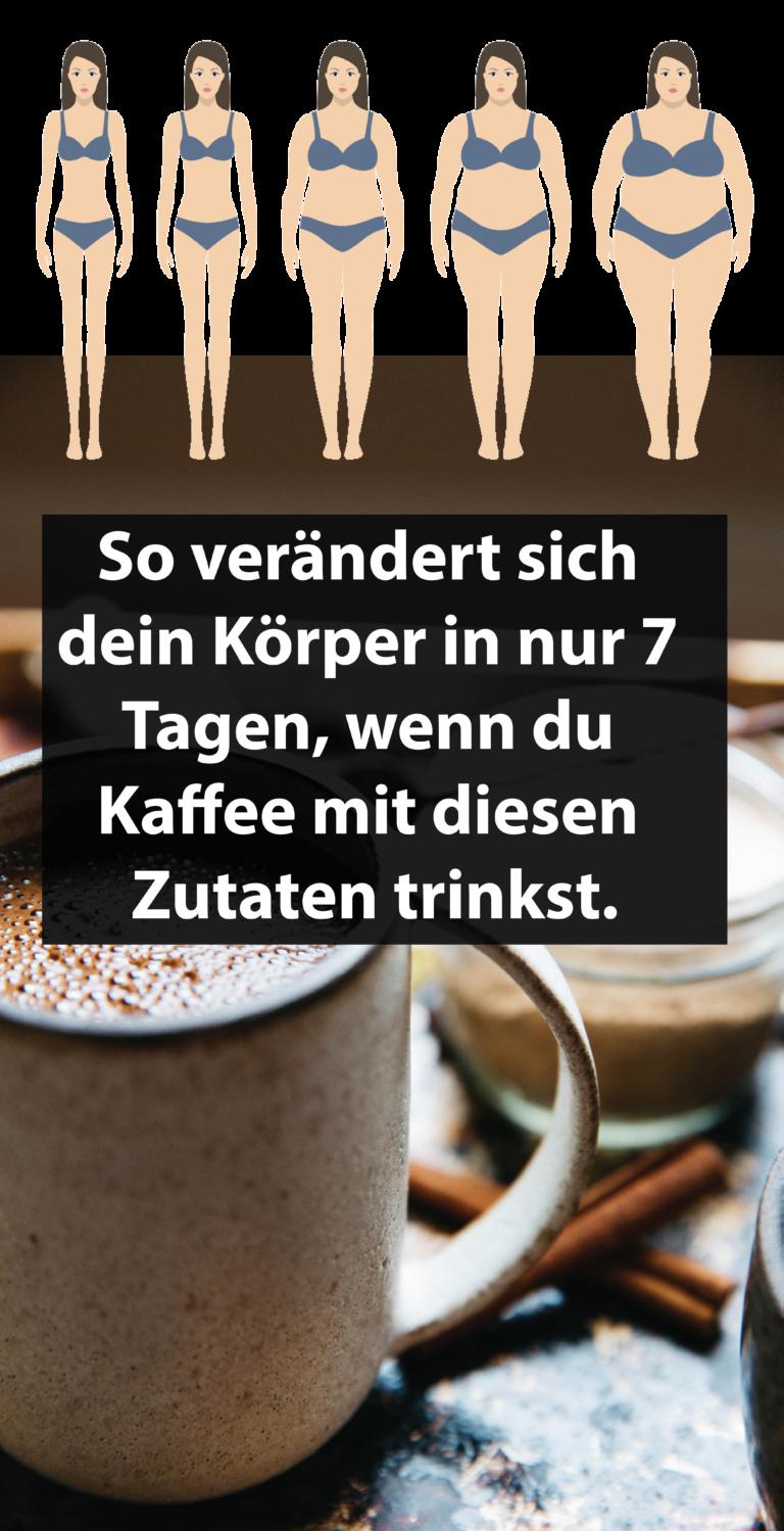 So verändert sich dein Körper in nur 7 Tagen, wenn du Kaffee mit diesen Zutaten trinkst.  #tippsundtricks