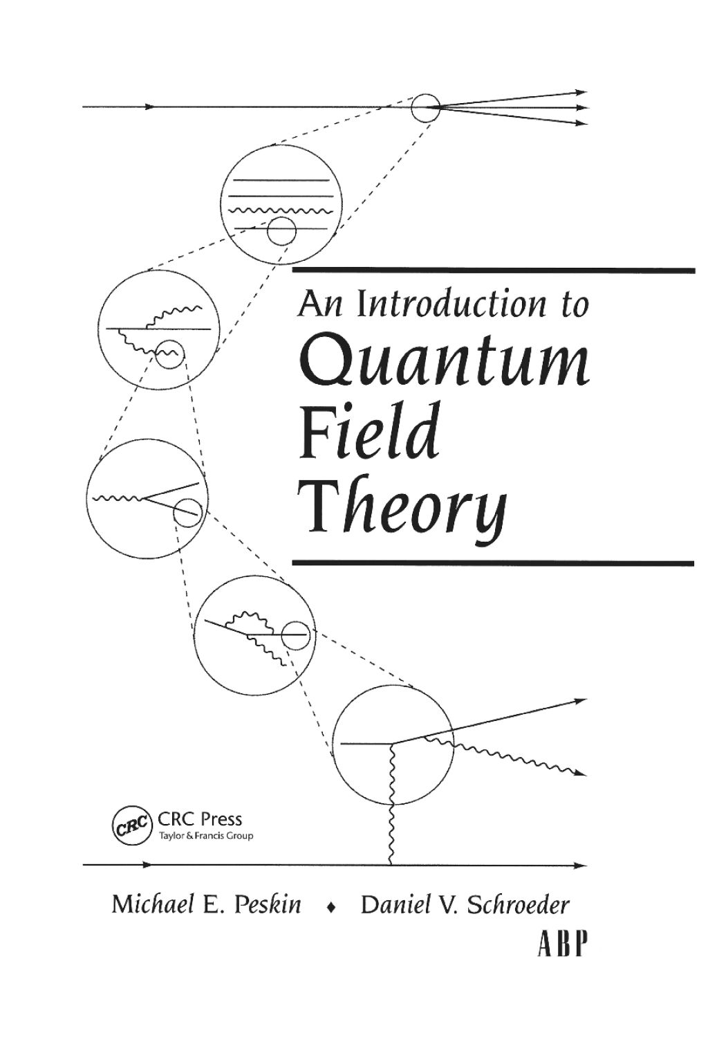An Introduction To Quantum Field Theory Ebook Rental In 2020 Quantum Theories Quantum Electrodynamics