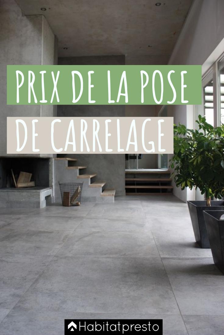 Prix Pose Carrelage Tarifs Au M2 Exemple De Devis Carreleur En 2020 Poser Du Carrelage Carrelage Carrelage Sol