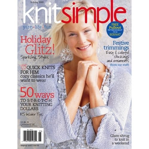 KnitSimple Holiday 2009 magazine Quick knits Ornaments Shrug Gifts