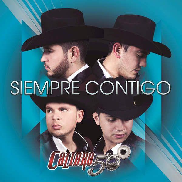 Calibre 50 - Siempre Contigo - EP (2015) [iTunes Plus AAC M4A] ~ iTumusica Plus