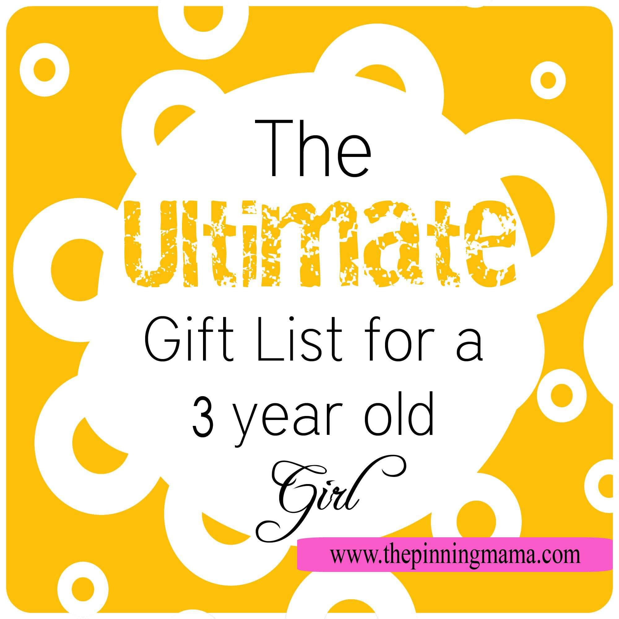 The Ultimate Gift List for a 3 Year Old Girl