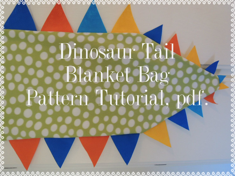 dinosaur tail blanket bag super simple pattern tutorial pdf