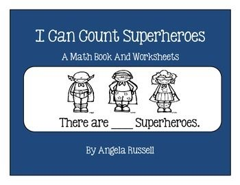 This unit provides you with a cute 10 page book, that allows your students to count the Superheroes and complete the given sentence.  It also includes 10 Math worksheets. Numbers used are 1-10. Great for a Math center.