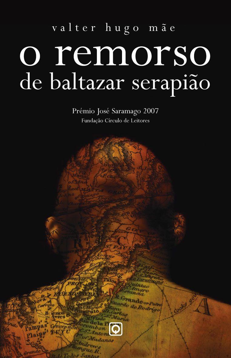 Capa O Remorso De Baltazar Serapiao Remorso
