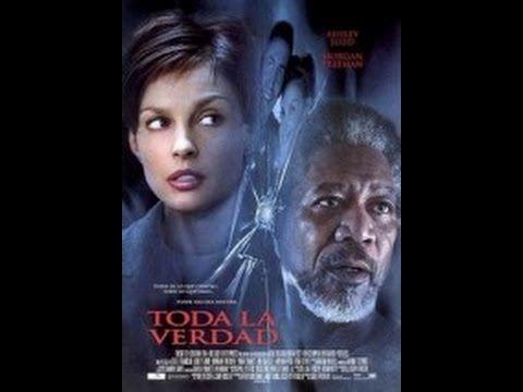 Pelicula Toda la verdad 2002- peliculas completas en español - YouTube