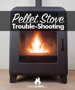 Why Your Pellet Stove Won T Ignite Stay Lit Feed Pellets Etc