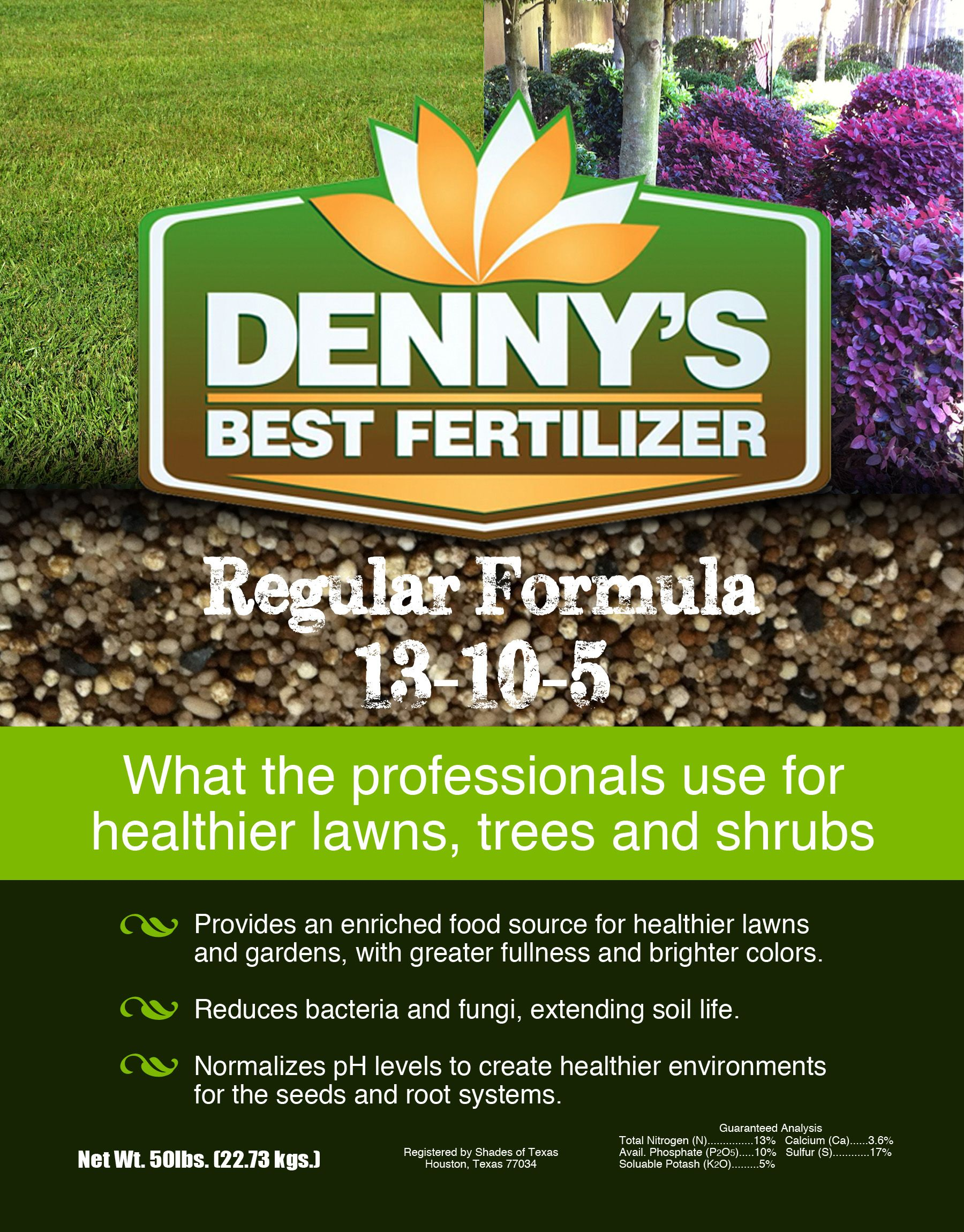 Denny S Best Fertilizer Regular Formula Is A Professional Blend Of Nutrients For Your Trees Shrubs And Lawns Exclus Lawn And Garden Healthy Lawn Fertilizer