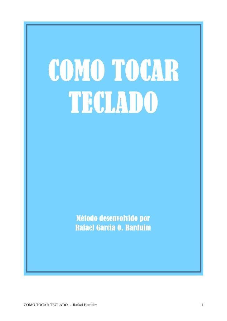 Teclado Curso Completo Como Tocar Teclado Rafael Harduim
