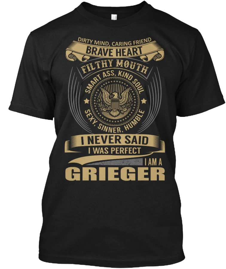 GRIEGER - I Never Said I Was Perfect