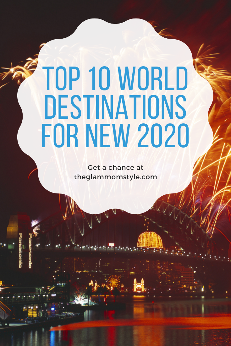 Top 10 World Destinations For New 2020 The Glam Mom Style Amsterdam New Years Eve Amsterdam New Year Lakes In California