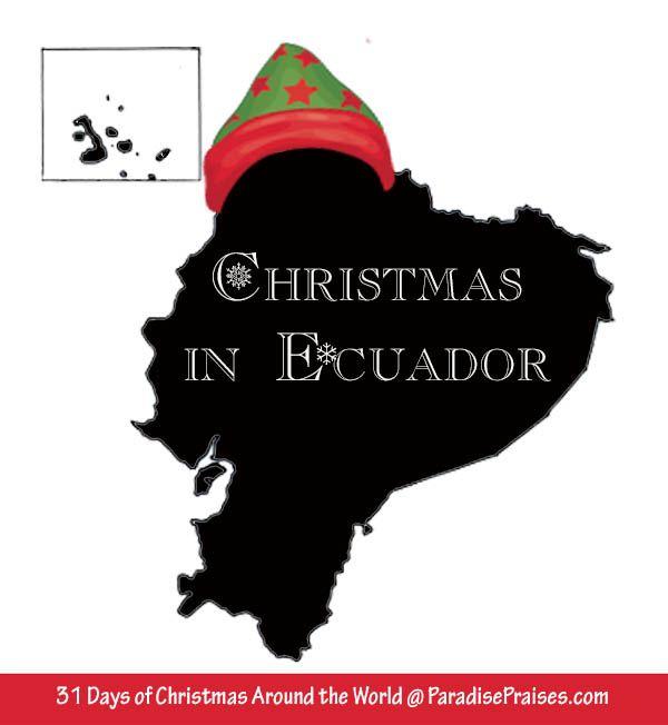 Christmas in Ecuador | Ecuador, Holidays and Spanish